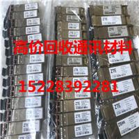 重庆大渡口高价回收电信标分光器回收HUAWEI10G光模块